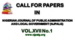 Call for Papers: NIGERIAN JOURNAL OF PUBLIC ADMINISTRATION AND LOCAL GOVERNMENT